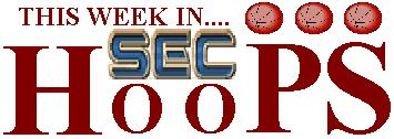This Week in SEC Hoops