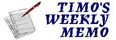 Timo's Weekly Memo